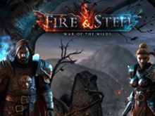 Fire And Steel War Of The Wilds